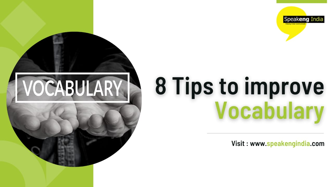 Read more about the article 8 tips to improve vocabulary