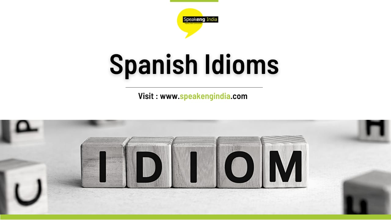 Read more about the article Spanish Idioms