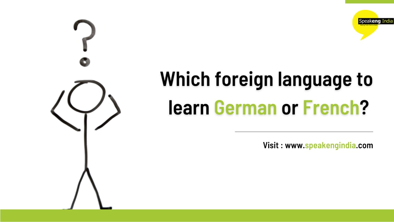 Which foreign language to learn German or French