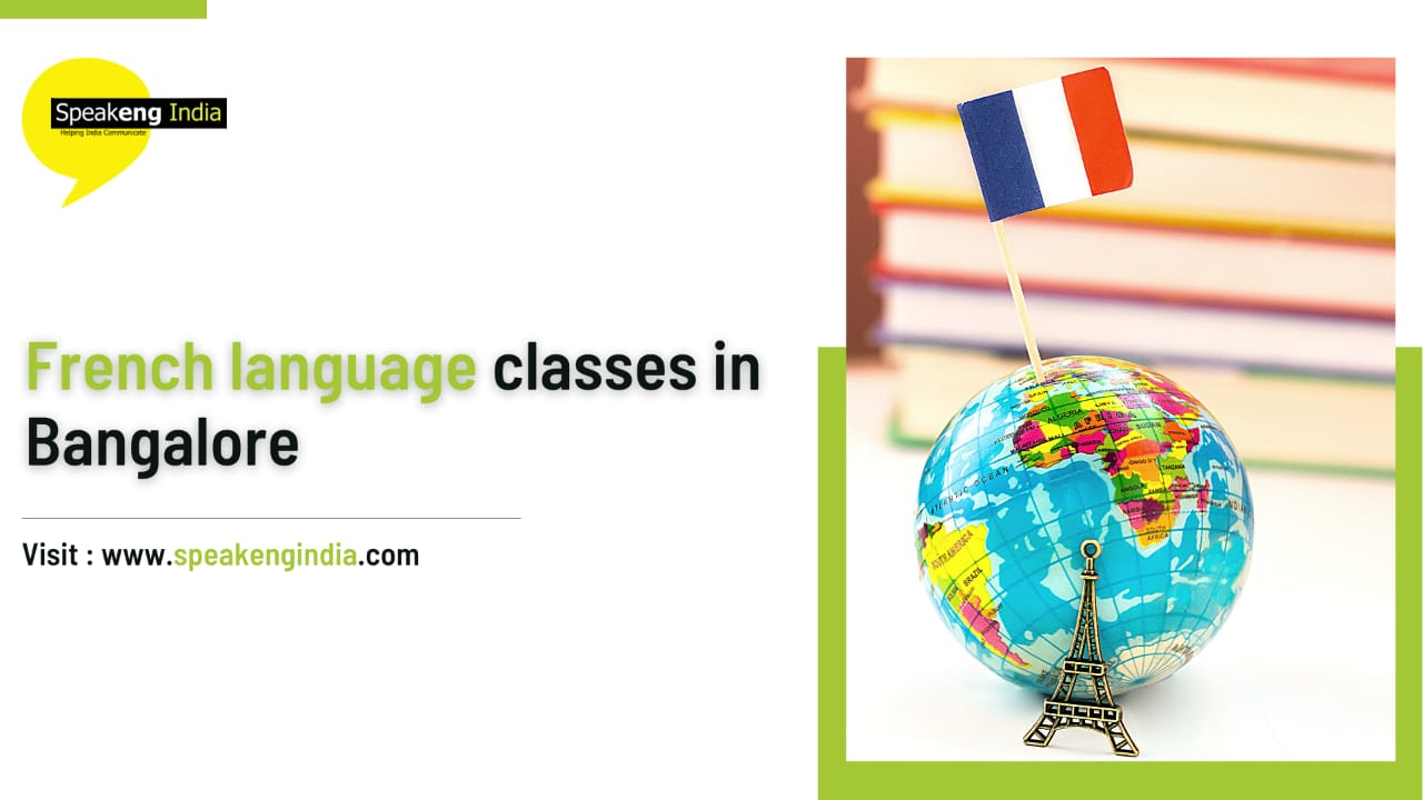 You are currently viewing French language classes in Bangalore