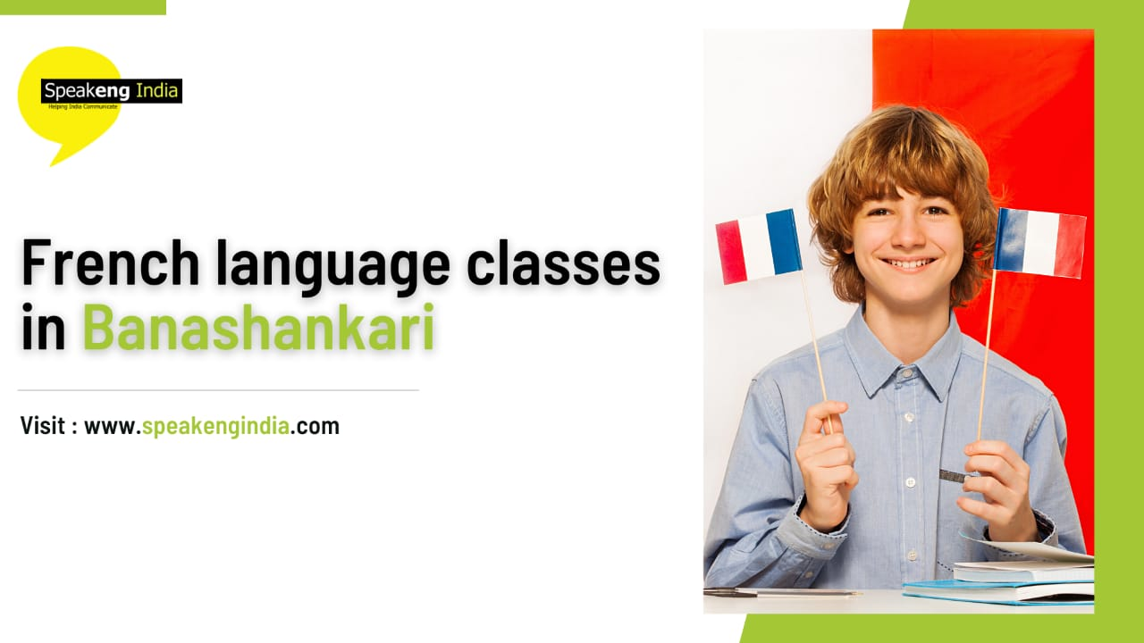 You are currently viewing French language classes in Banashankari