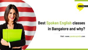 Read more about the article Best spoken English classes in Bangalore and why