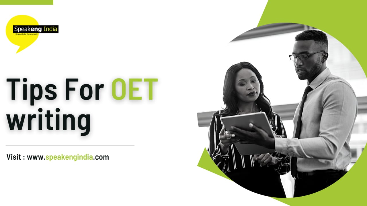 You are currently viewing Tips for OET writing