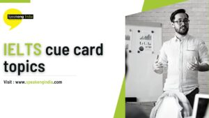 IELTS cue card topics