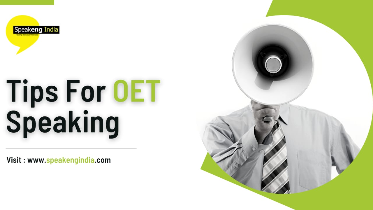 Read more about the article Tips for OET Speaking