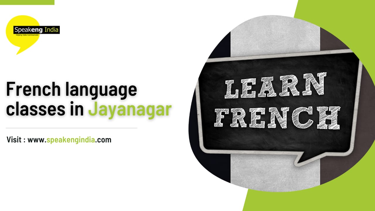 Read more about the article French language classes in Jayanagar