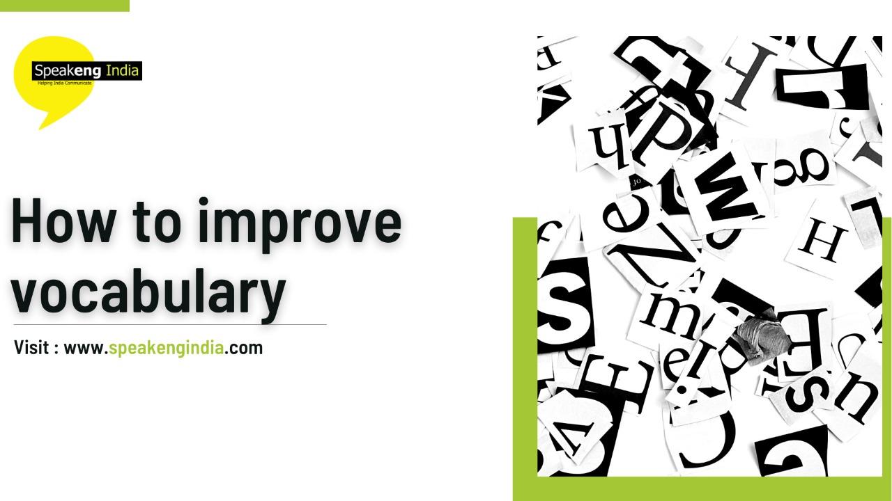 How to improve vocabulary