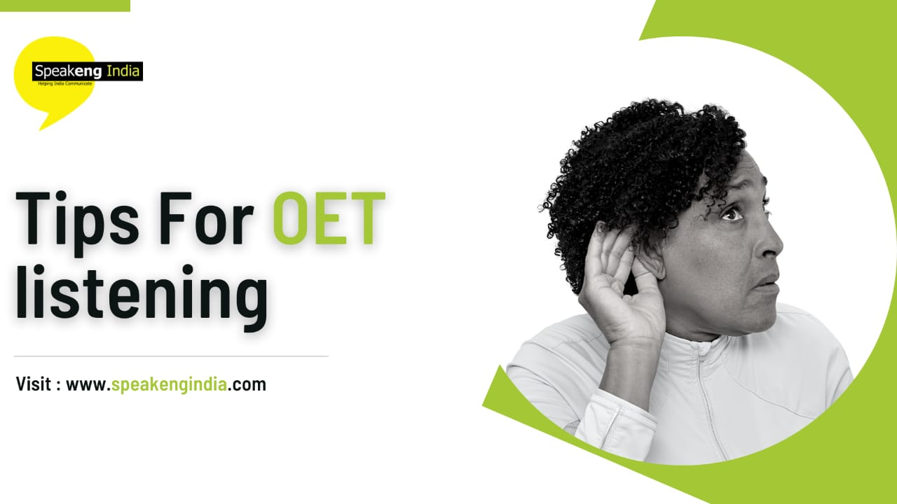 Read more about the article Tips for OET listening