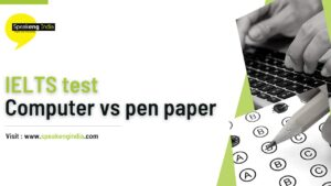 Read more about the article IELTS test computer vs pen and paper