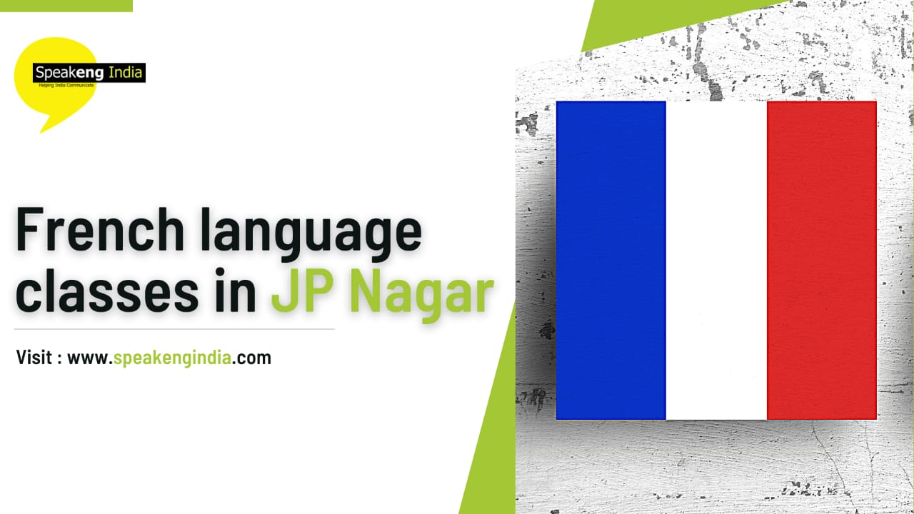 Read more about the article French language classes in Jp Nagar