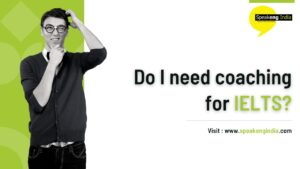 Read more about the article Do I need coaching for IELTS?