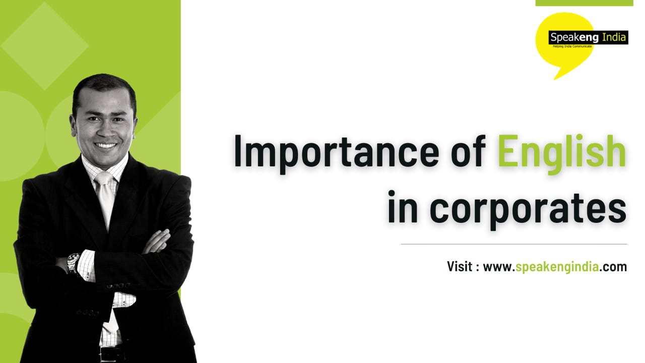 Read more about the article Importance of English in Corporates