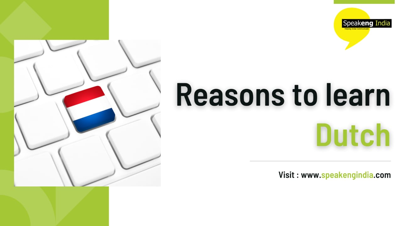 Read more about the article Reasons to learn Dutch